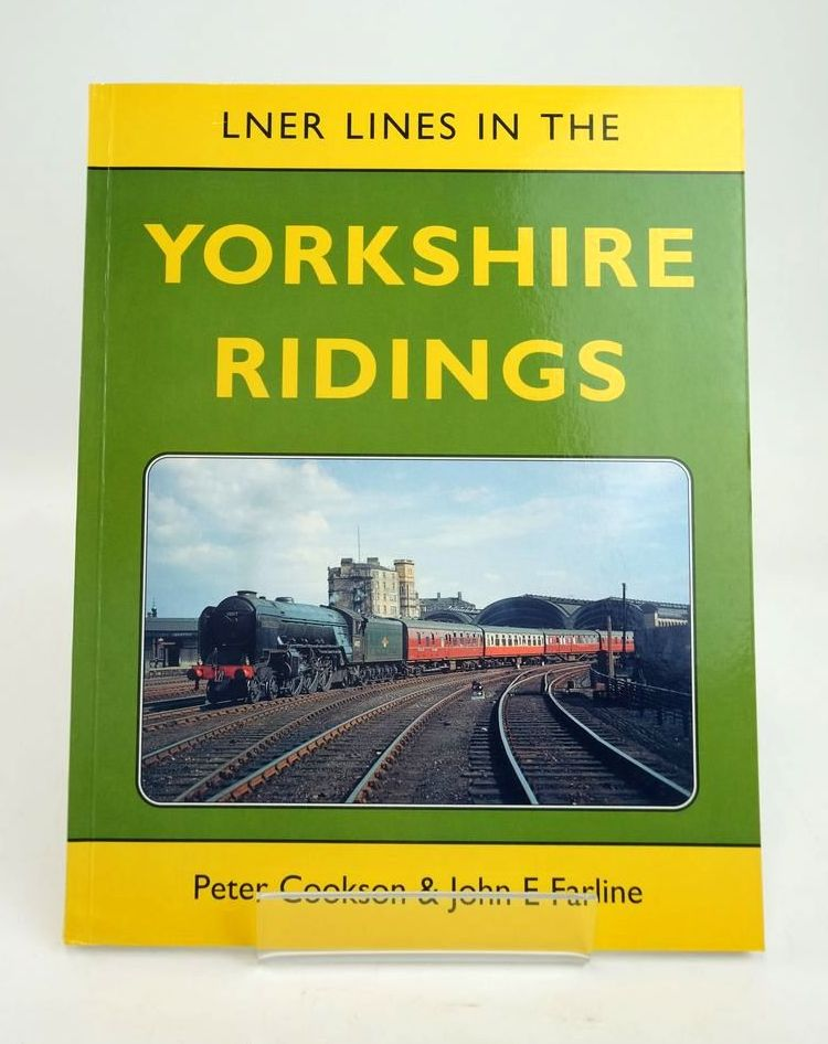 Photo of LNER LINES IN THE YORKSHIRE RIDINGS written by Cookson, Peter Fairline, John E. published by Book Law Publications, Railbus Publications (STOCK CODE: 1820592)  for sale by Stella & Rose's Books