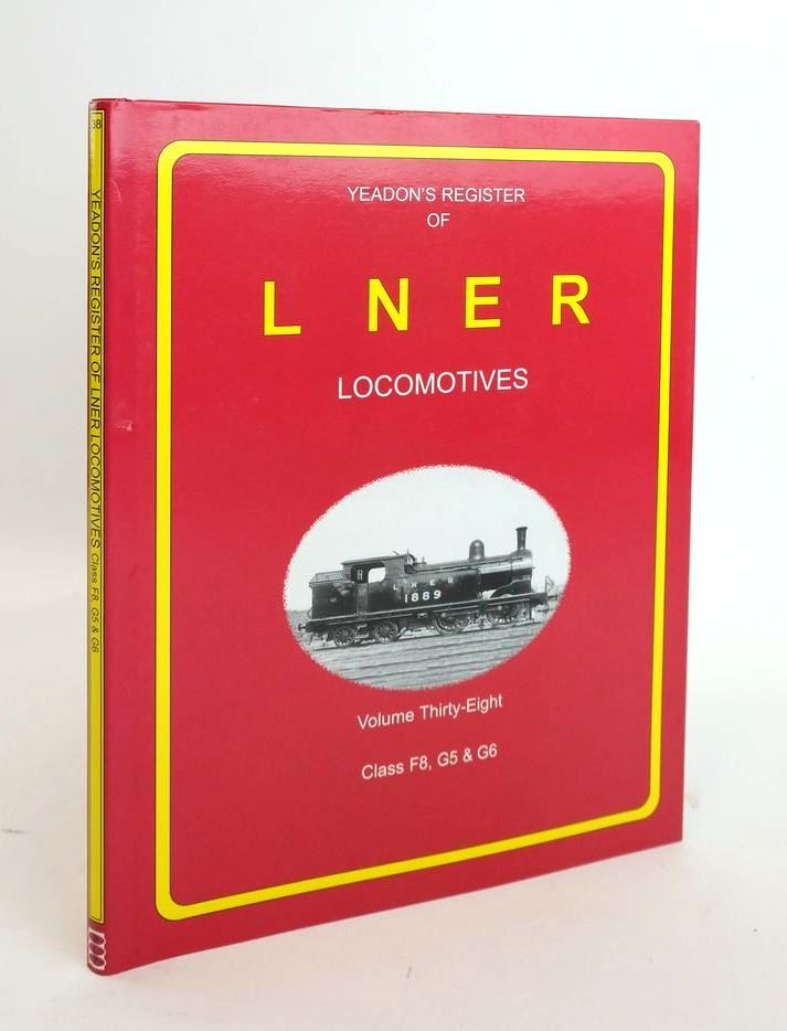 Photo of YEADON'S REGISTER OF LNER LOCOMOTIVES VOLUME THIRTY-EIGHT written by Yeadon, W.B. published by Book Law Publications, Challenger Publications (STOCK CODE: 1820599)  for sale by Stella & Rose's Books