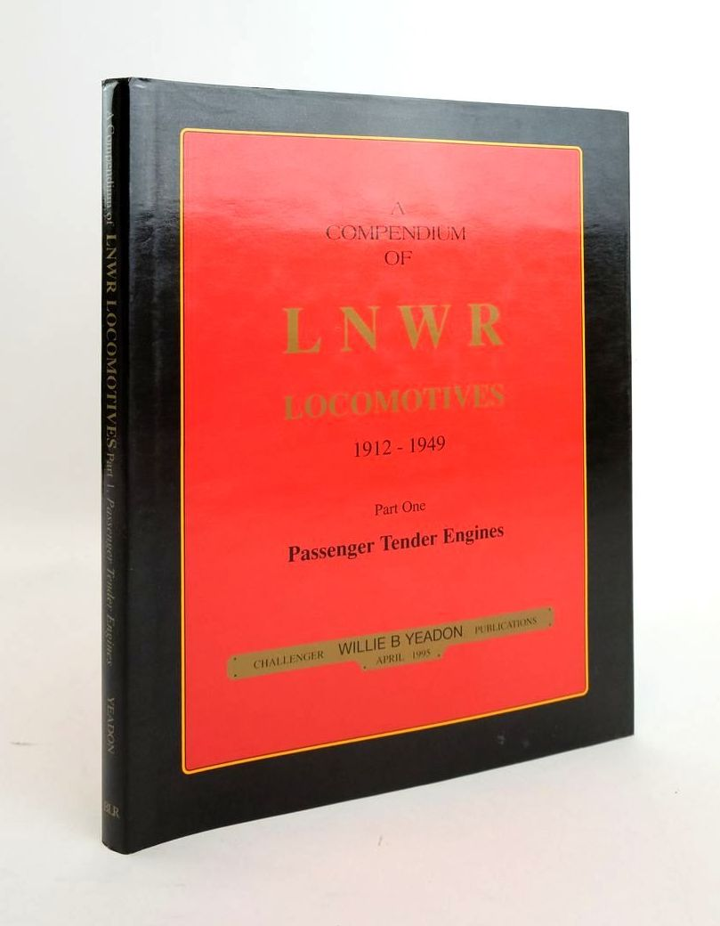 Photo of A COMPENDIUM OF LNWR LOCOMOTIVES 1912-1949 PART ONE PASSENGER TENDER ENGINES- Stock Number: 1820601