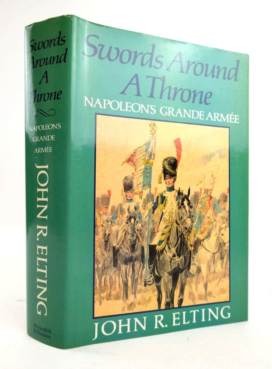 Photo of SWORDS AROUND A THRONE: NAPOLEON'S GRANDE ARMEE- Stock Number: 1820610