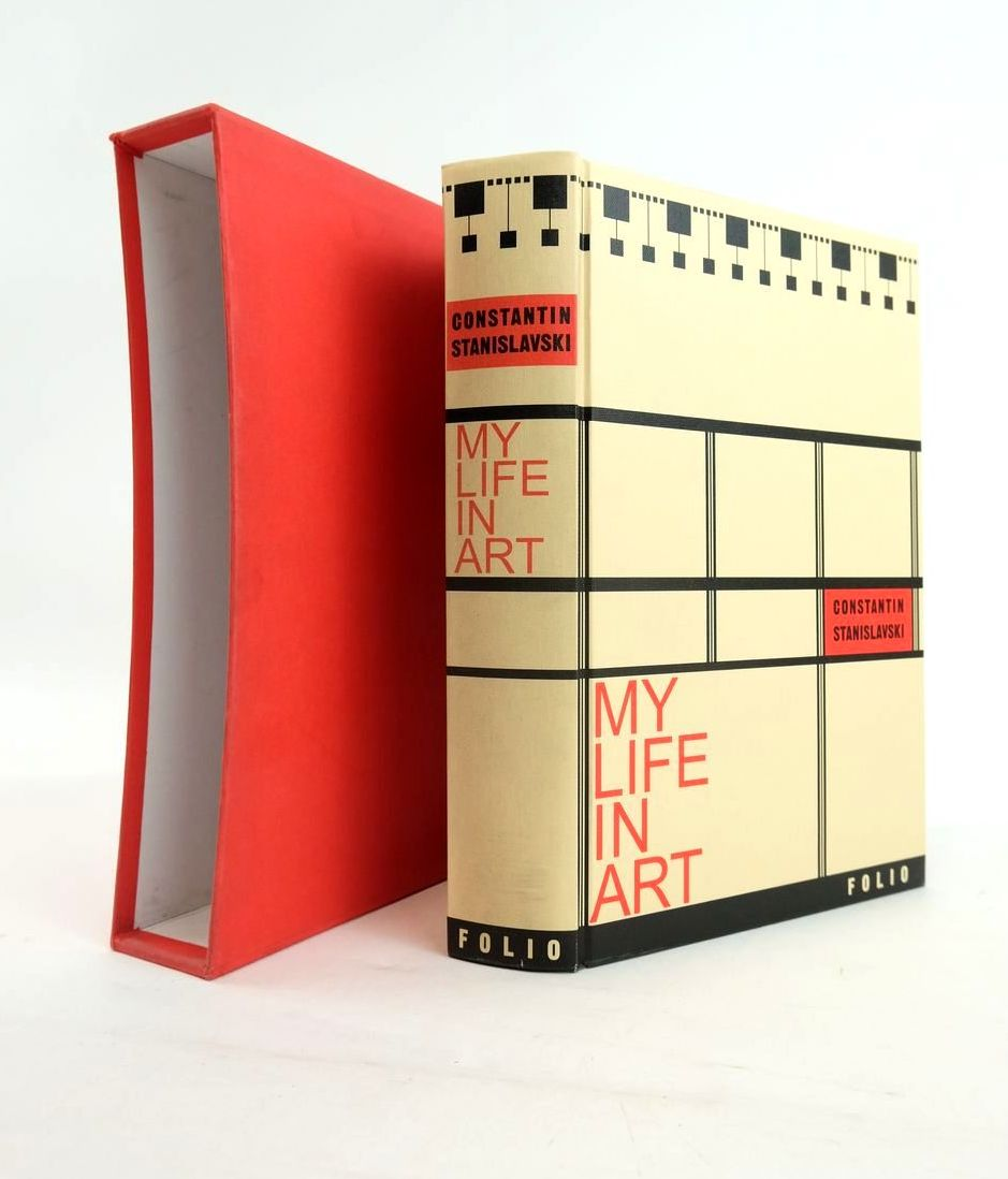 Photo of MY LIFE IN ART written by Stanislavsky, Constantin Callow, Simon published by Folio Society (STOCK CODE: 1820693)  for sale by Stella & Rose's Books