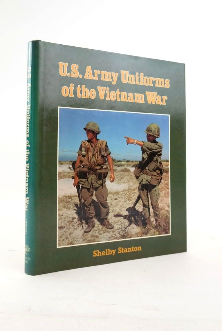 Photo of U.S. ARMY UNIFORMS OF THE VIETNAM WAR written by Stanton, Shelby published by Greenhill Books (STOCK CODE: 1820704)  for sale by Stella & Rose's Books