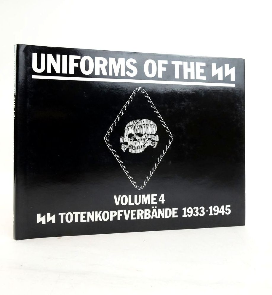Photo of UNIFORMS OF THE SS VOLUME 4: SS-TOTENKOPFVERBANDE 1933-1945- Stock Number: 1820706