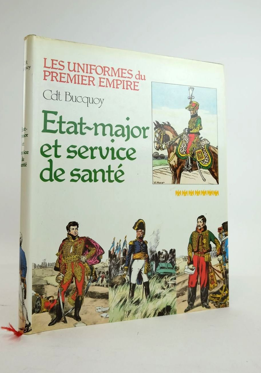 Photo of LES UNIFORMES DU PREMIER EMPIRE: ETAT-MAJOR ET SERVICES DE SANTE- Stock Number: 1820719