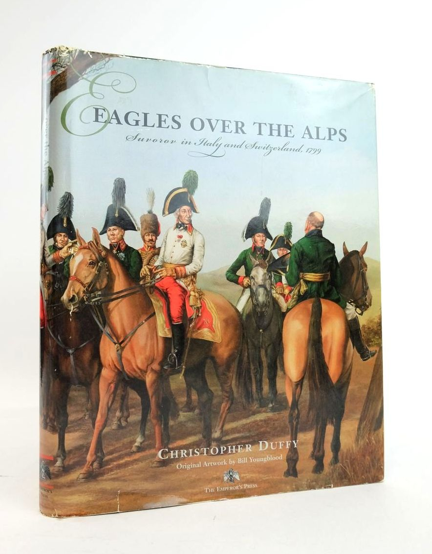 Photo of EAGLES OVER THE ALPS: SUVOROV IN ITALY AND SWITZERLAND, 1799- Stock Number: 1820720