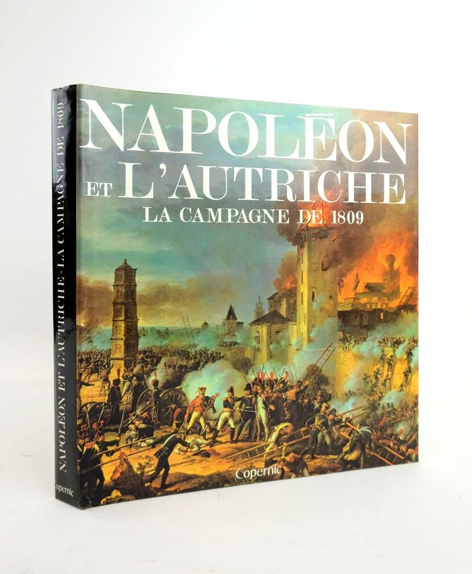 Photo of NAPOLEON ET L'AUTRICHE: LA CAMPAGNE DE 1809- Stock Number: 1820725