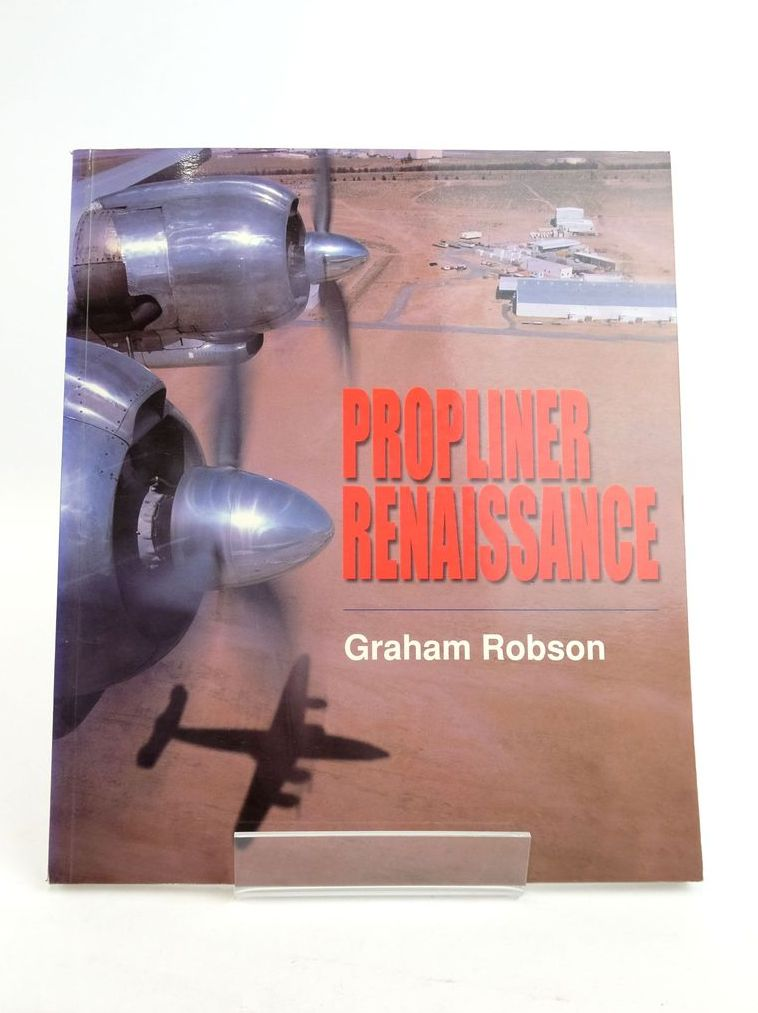 Photo of PROPLINER RENAISSANCE written by Robson, Graham published by Airlife (STOCK CODE: 1820736)  for sale by Stella & Rose's Books