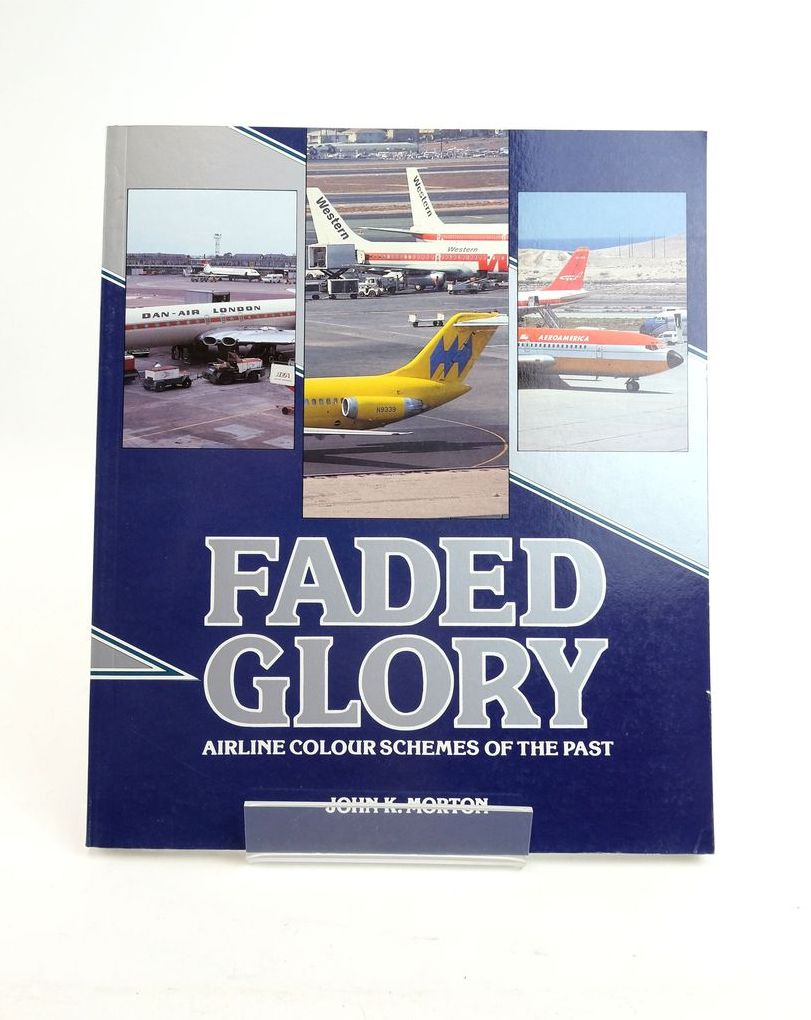 Photo of FADED GLORY: AIRLINE COLOUR SCHEMES OF THE PAST written by Morton, John K. published by Airlife (STOCK CODE: 1820740)  for sale by Stella & Rose's Books