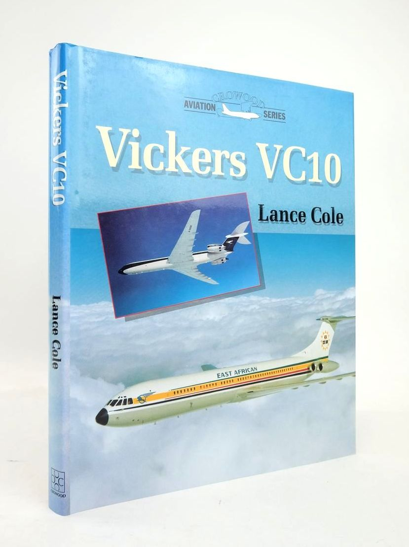 Photo of VICKERS VC10 (CROWOOD AVIATION SERIES) written by Cole, Lance published by The Crowood Press (STOCK CODE: 1820747)  for sale by Stella & Rose's Books