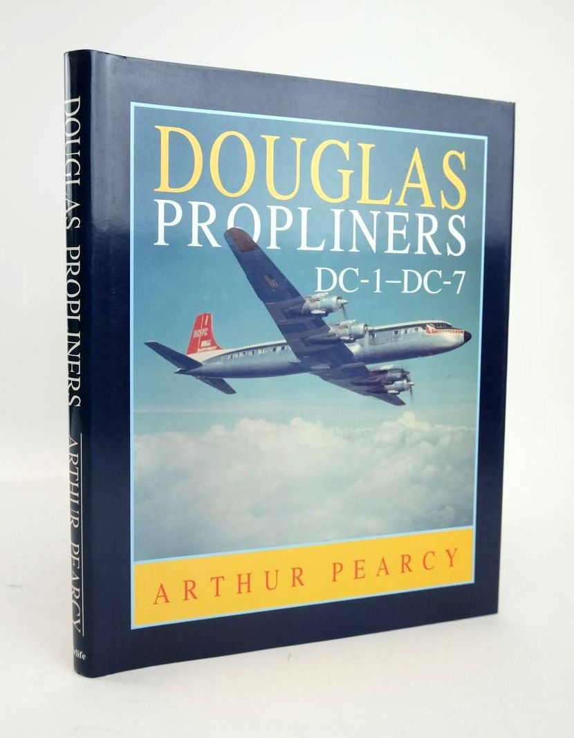 Photo of DOUGLAS PROPLINERS DC-1 TO DC-7 written by Pearcy, Arthur published by Airlife (STOCK CODE: 1820750)  for sale by Stella & Rose's Books