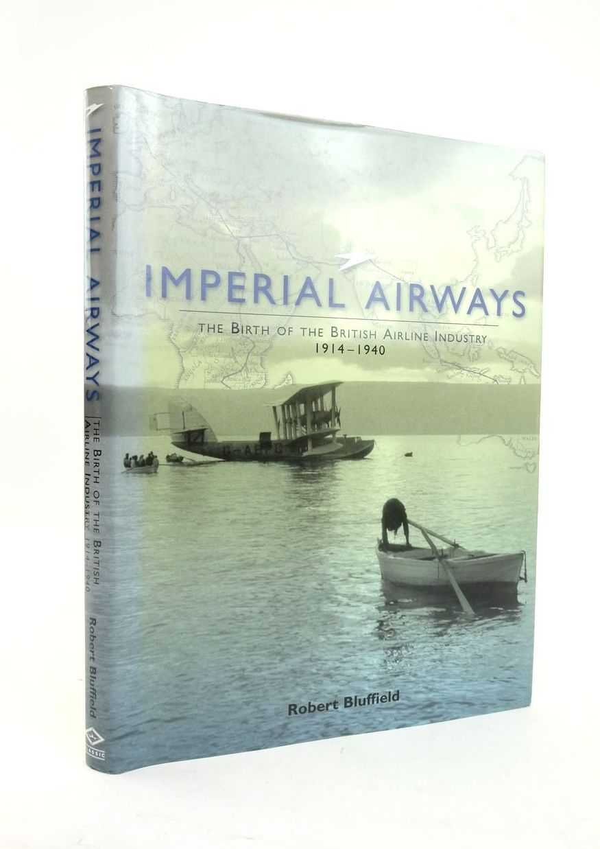 Photo of IMPERIAL AIRWAYS: THE BIRTH OF THE BRITISH AIRLINE INDUSTRY 1914-1940 written by Bluffield, Robert published by Classic, Ian Allan (STOCK CODE: 1820753)  for sale by Stella & Rose's Books