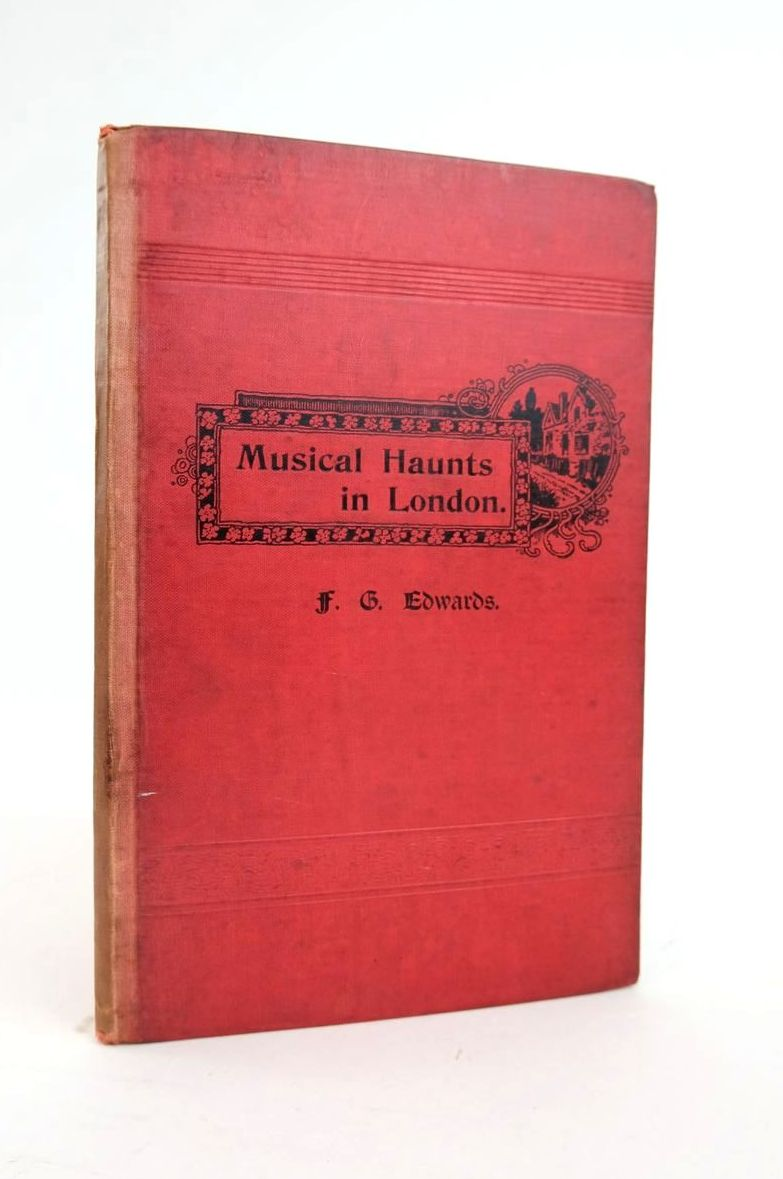 Photo of MUSICAL HAUNTS IN LONDON written by Edwards, F.G. published by J. Curwen & Sons Ltd. (STOCK CODE: 1820758)  for sale by Stella & Rose's Books