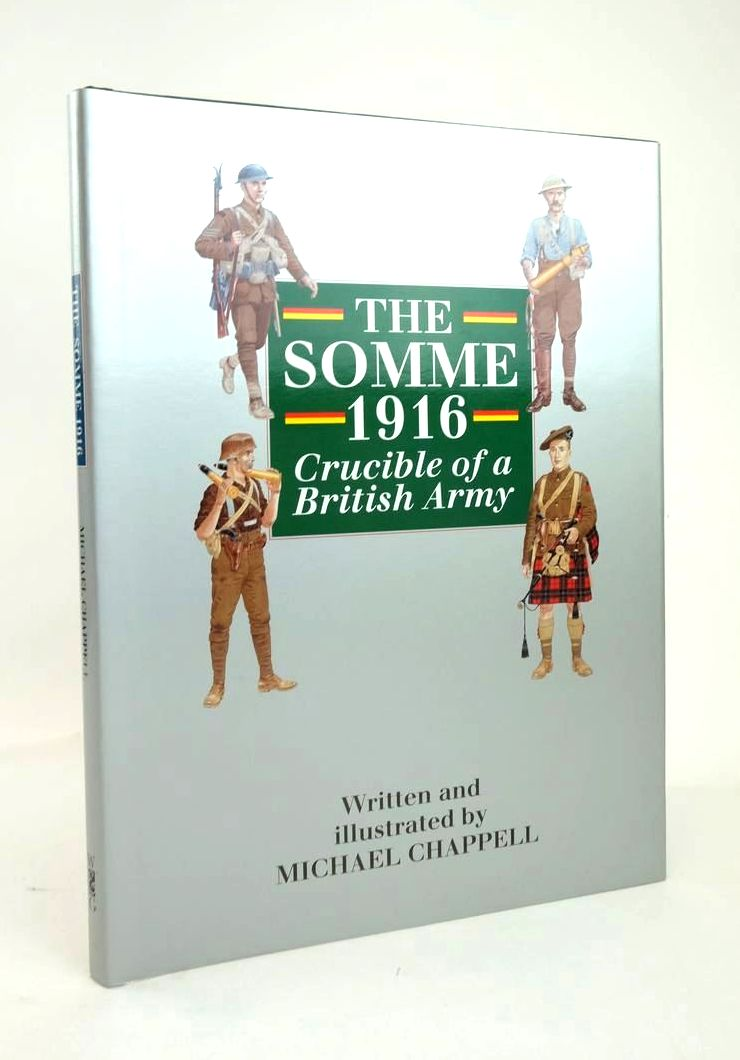 Photo of THE SOMME 1916: CRUCIBLE OF A BRITISH ARMY- Stock Number: 1820861