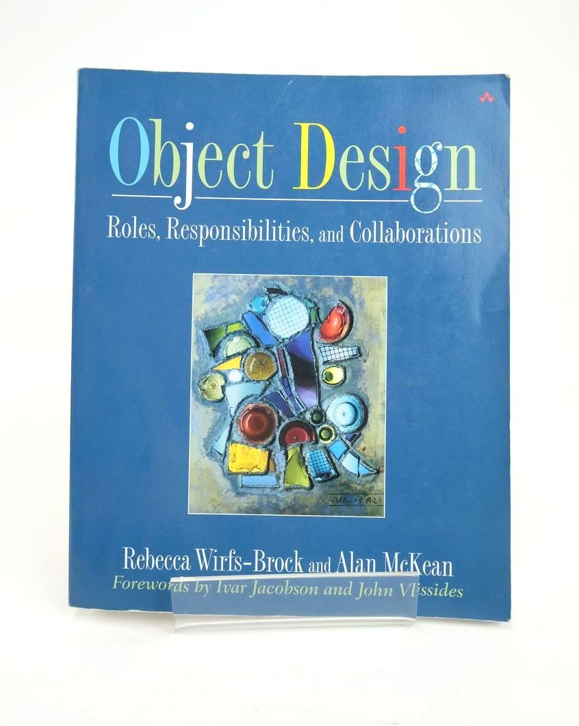 Photo of OBJECT DESIGN: ROLES, RESPONSIBILITIES, AND COLLABORATIONS- Stock Number: 1820877