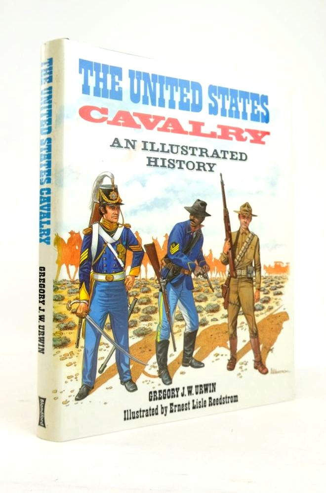 Photo of THE UNITED STATES CAVALRY: AN ILLUSTRATED HISTORY written by Urwin, Gregory J.W. illustrated by Reedstrom, Ernest Lisle published by Blandford Press (STOCK CODE: 1820881)  for sale by Stella & Rose's Books