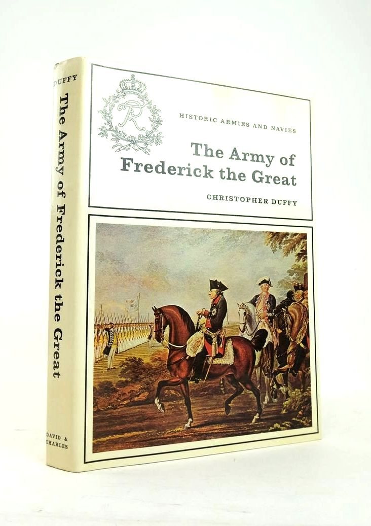 Photo of THE ARMY OF FREDERICK THE GREAT written by Duffy, Christopher published by David & Charles (STOCK CODE: 1820888)  for sale by Stella & Rose's Books