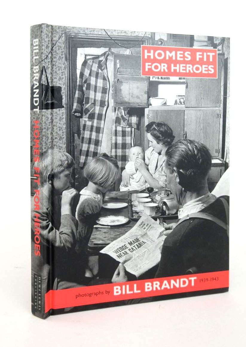 Photo of HOMES FIT FOR HEROES: PHOTOGRAPHS BY BILL BRANDT 1939-1943 written by James, Peter Sadler, Richard illustrated by Brandt, Bill published by Dewi Lewis Publishing (STOCK CODE: 1820911)  for sale by Stella & Rose's Books