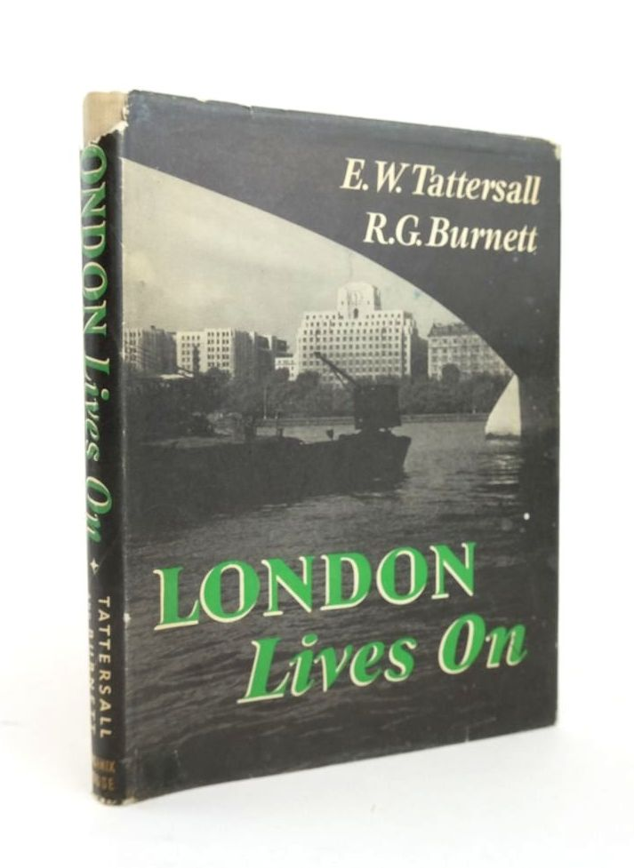 Photo of LONDON LIVES ON written by Burnett, R.G. published by Phoenix House (STOCK CODE: 1820914)  for sale by Stella & Rose's Books