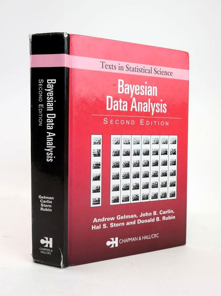 Photo of BAYESIAN DATA ANALYSIS (TEXTS IN STATISTICAL SCIENCE) written by Gelman, Andrew Carlin, John B. Stern, Hal S. Rubin, Donald B. published by Chapman & Hall, CRC Press (STOCK CODE: 1820917)  for sale by Stella & Rose's Books