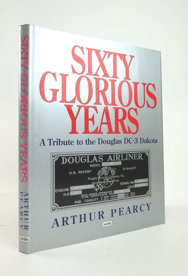 Photo of SIXTY GLORIOUS YEARS: A TRIBUTE TO THE DOUGLAS DC-3 DAKOTA- Stock Number: 1820921