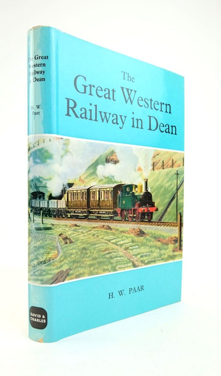 Photo of THE GREAT WESTERN RAILWAY IN DEAN: A HISTORY OF THE RAILWAYS OF THE FOREST OF DEAN: PART TWO written by Paar, H.W. published by David & Charles (STOCK CODE: 1820932)  for sale by Stella & Rose's Books