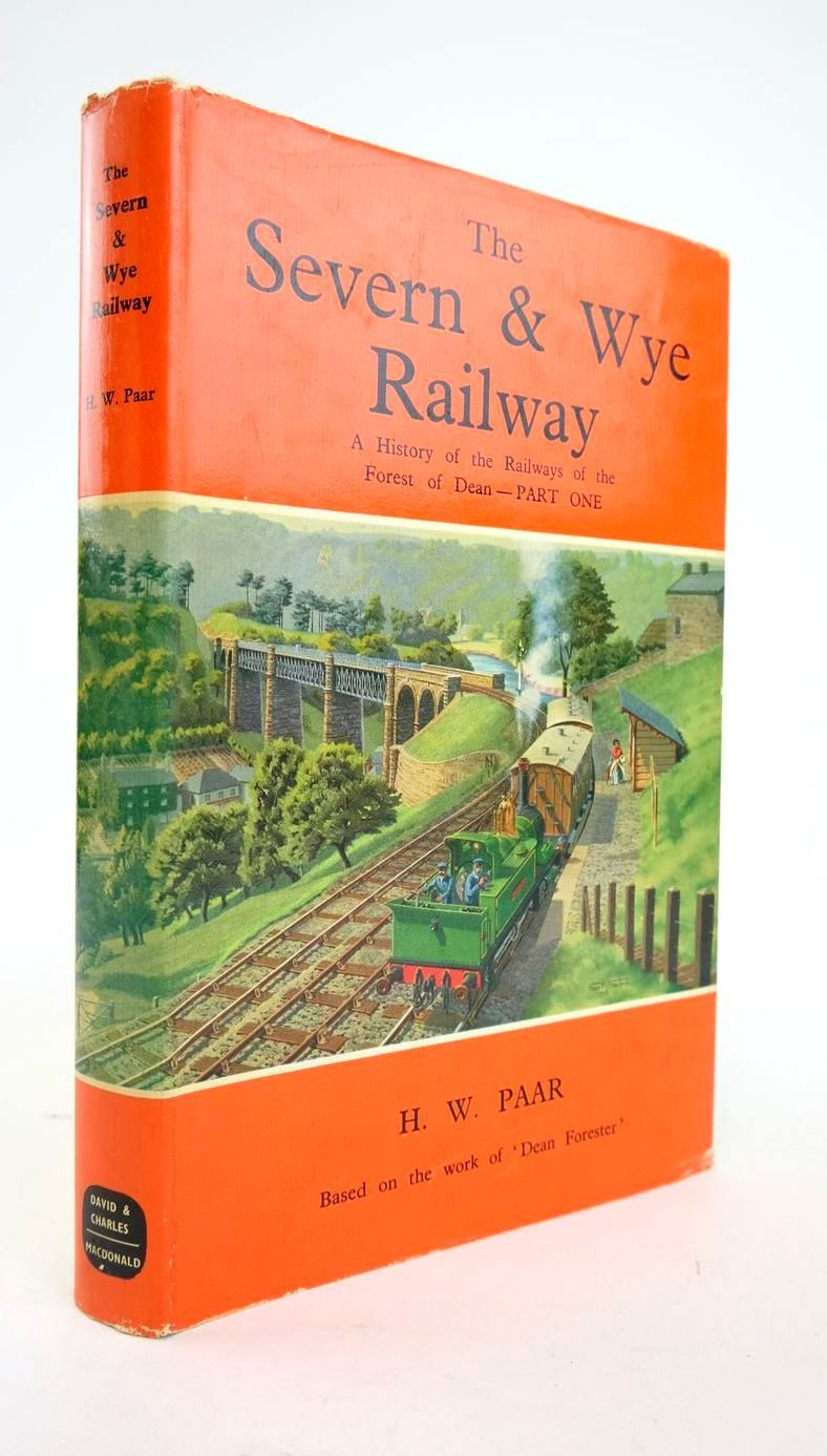 Photo of THE SEVERN & WYE RAILWAY: A HISTORY OF THE RAILWAYS OF THE FOREST OF DEAN PART 1 written by Paar, H.W. published by David & Charles (STOCK CODE: 1820933)  for sale by Stella & Rose's Books