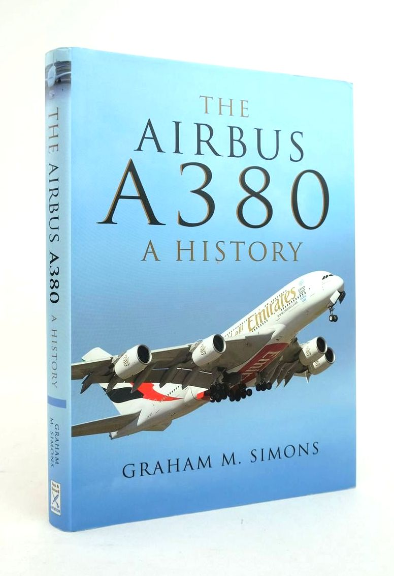 Photo of THE AIRBUS A380: A HISTORY written by Simons, Graham M. published by Pen & Sword Aviation (STOCK CODE: 1820970)  for sale by Stella & Rose's Books