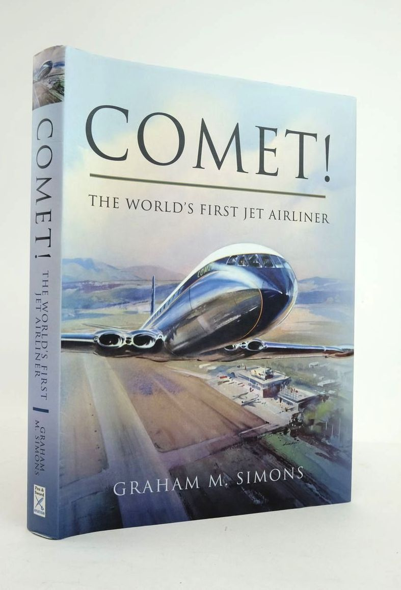 Photo of COMET! THE WORLD'S FIRST JET AIRLINER written by Simons, Graham M. published by Pen & Sword Aviation (STOCK CODE: 1820976)  for sale by Stella & Rose's Books