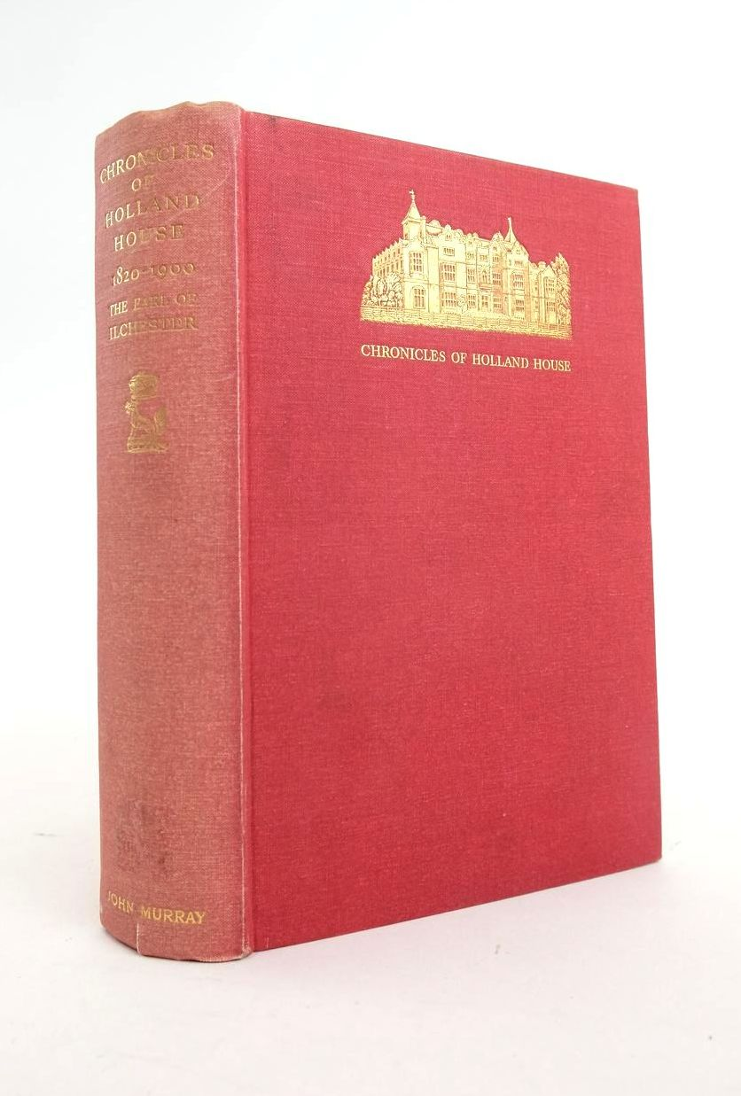 Photo of CHRONICLES OF HOLLAND HOUSE 1820-1900 written by Earl, Of Ilchester published by John Murray (STOCK CODE: 1820995)  for sale by Stella & Rose's Books