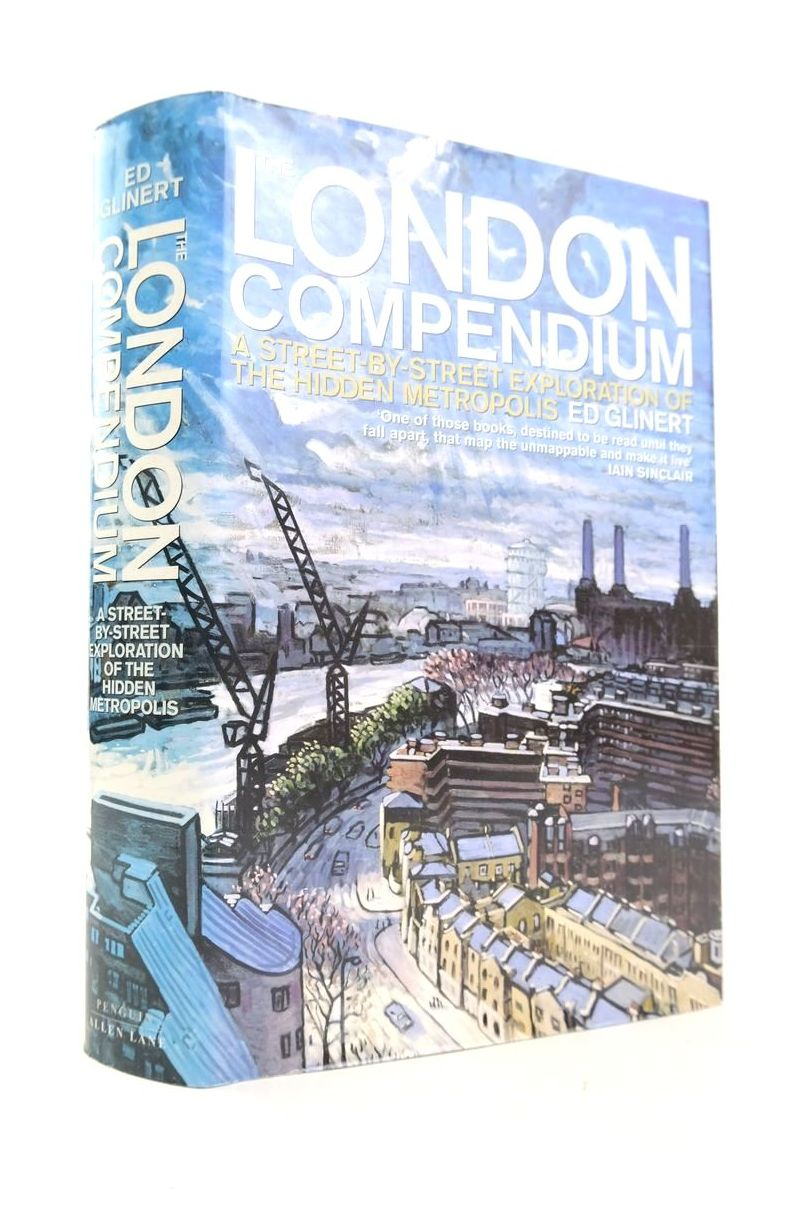 Photo of THE LONDON COMPENDIUM: EXPLORING THE HIDDEN METROPOLIS written by Glinert, Ed published by Allen Lane (STOCK CODE: 1821000)  for sale by Stella & Rose's Books