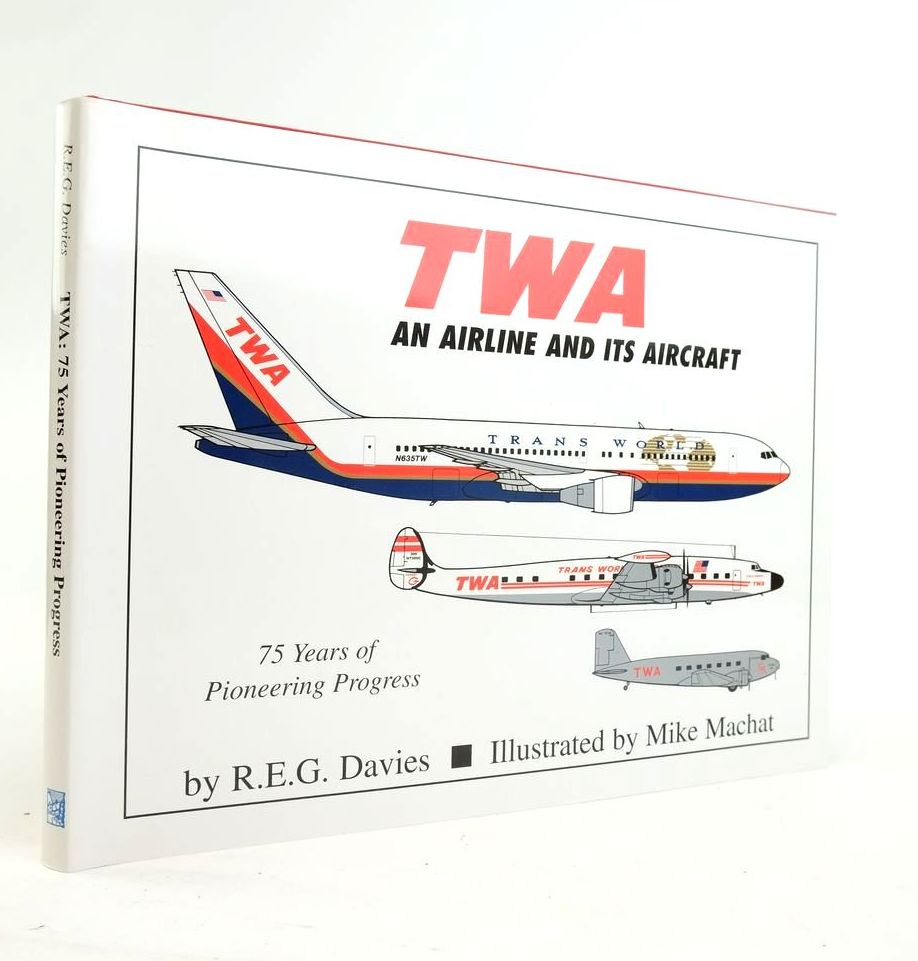 Photo of TWA: AN AIRLINE AND ITS AIRCRAFT- Stock Number: 1821009
