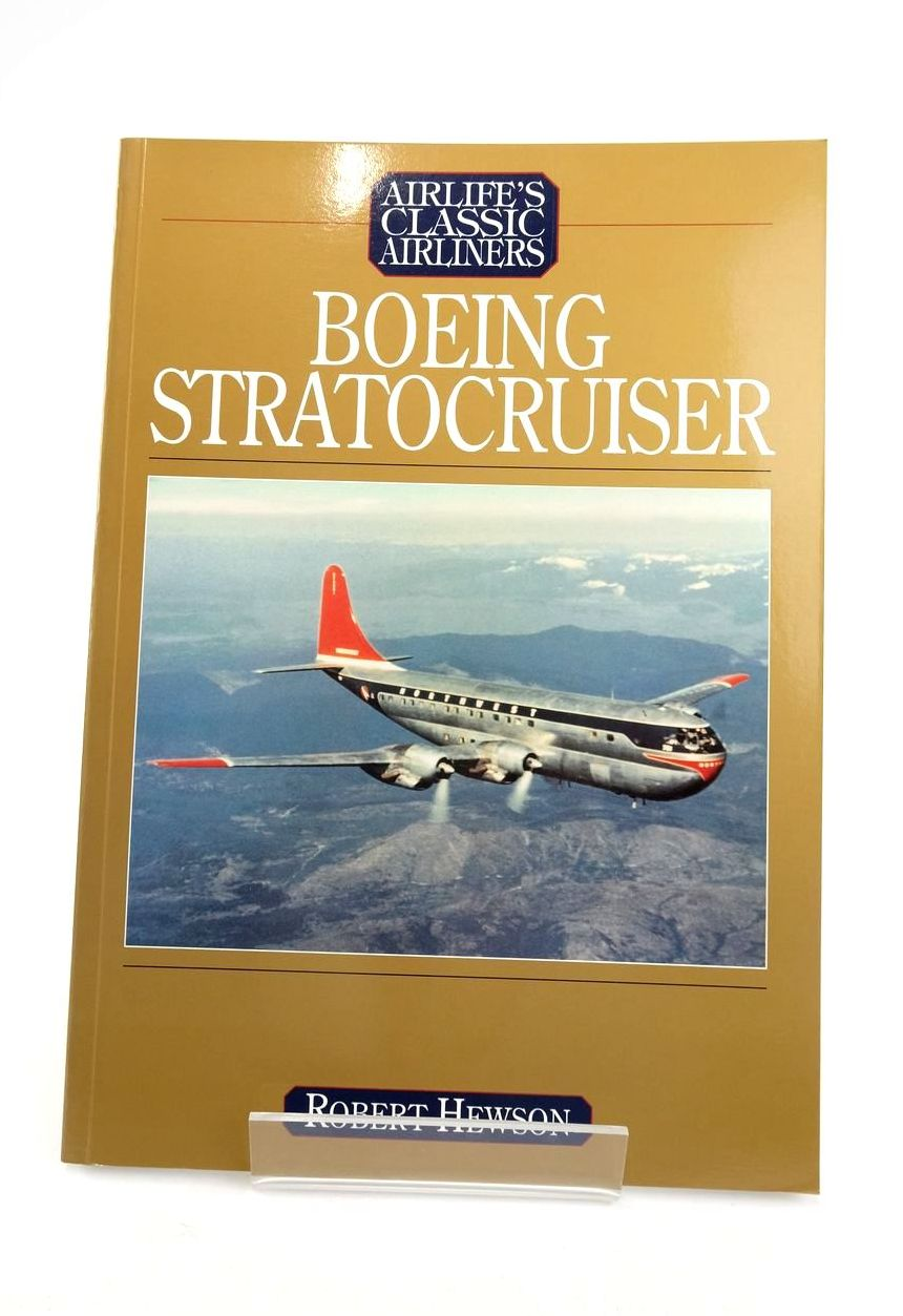 Photo of BOEING MODEL 377 STRATOCRUISER (AIRLIFE'S CLASSIC AIRLINERS) written by Hewson, Robert published by Airlife (STOCK CODE: 1821010)  for sale by Stella & Rose's Books