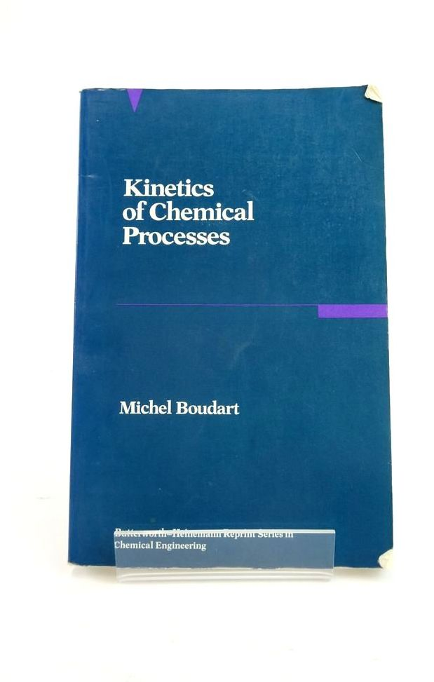 Photo of KINETICS OF CHEMICAL PROCESSES written by Boudart, Michel published by Butterworth-Heinemann Ltd. (STOCK CODE: 1821058)  for sale by Stella & Rose's Books