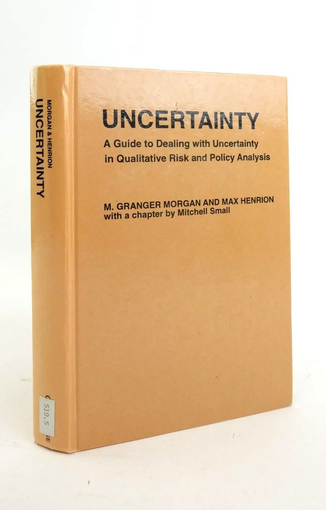 Photo of UNCERTAINTY: A GUIDE TO DEALING WITH UNCERTAINTY IN QUANTITATIVE RISK AND POLICY ANALYSIS- Stock Number: 1821072