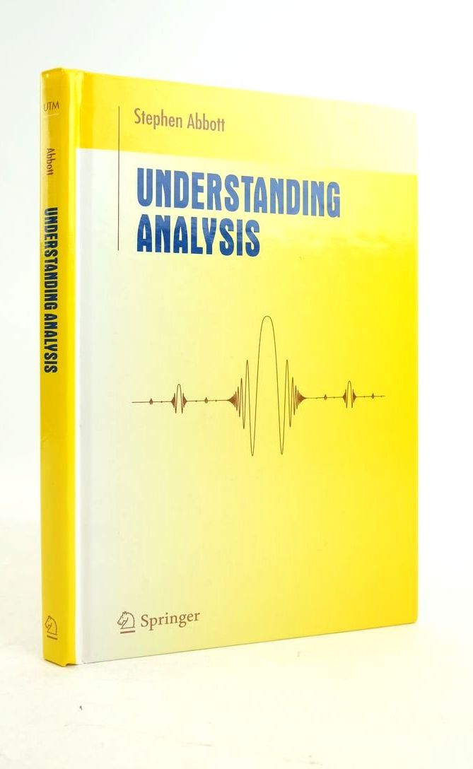 Photo of UNDERSTANDING ANALYSIS written by Abbott, Stephen published by Springer (STOCK CODE: 1821077)  for sale by Stella & Rose's Books