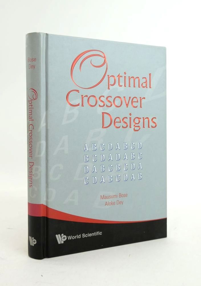 Photo of OPTIMAL CROSSOVER DESIGNS written by Bose, Mausumi Dey, Aloke published by World Scientific (STOCK CODE: 1821078)  for sale by Stella & Rose's Books