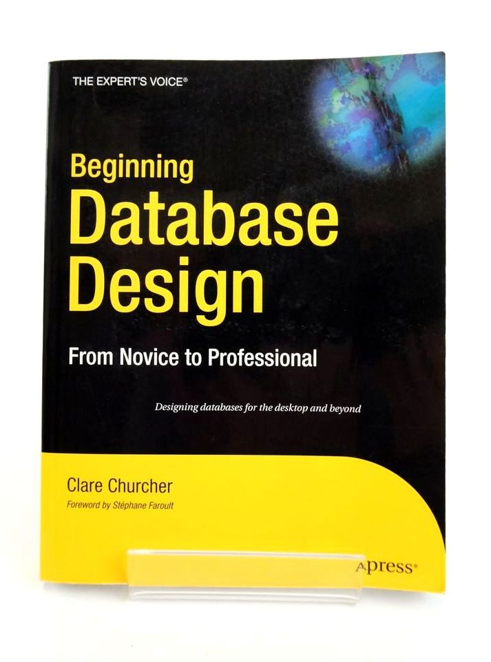 Photo of BEGINNING DATABASE DESIGN: FROM NOVICE TO PROFESSIONAL- Stock Number: 1821125