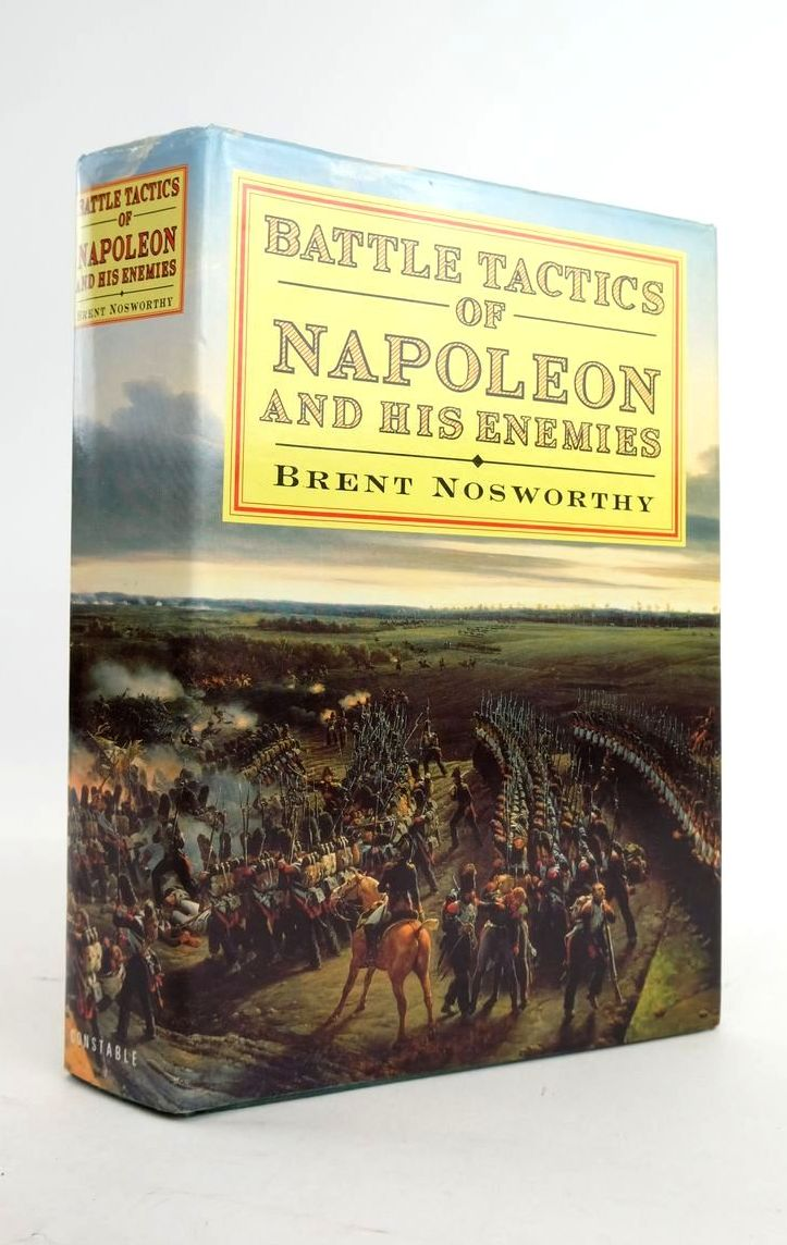 Photo of BATTLE TACTICS OF NAPOLEON AND HIS ENEMIES written by Nosworthy, Brent published by Constable (STOCK CODE: 1821130)  for sale by Stella & Rose's Books
