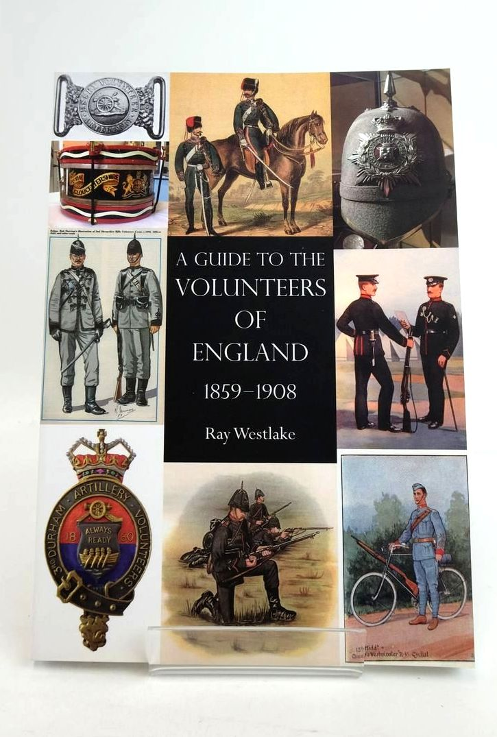 Photo of A GUIDE TO THE VOLUNTEERS OF ENGLAND 1859-1908- Stock Number: 1821173