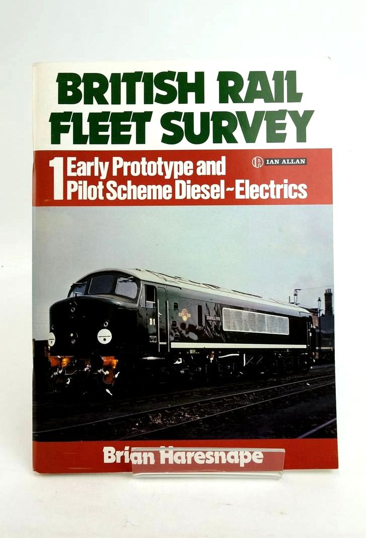 Photo of BRITISH RAIL FLEET SURVEY 1: EARLY PROTOTYPE AND PILOT SCHEME DIESEL-ELECTRICS written by Haresnape, Brian published by Ian Allan (STOCK CODE: 1821204)  for sale by Stella & Rose's Books