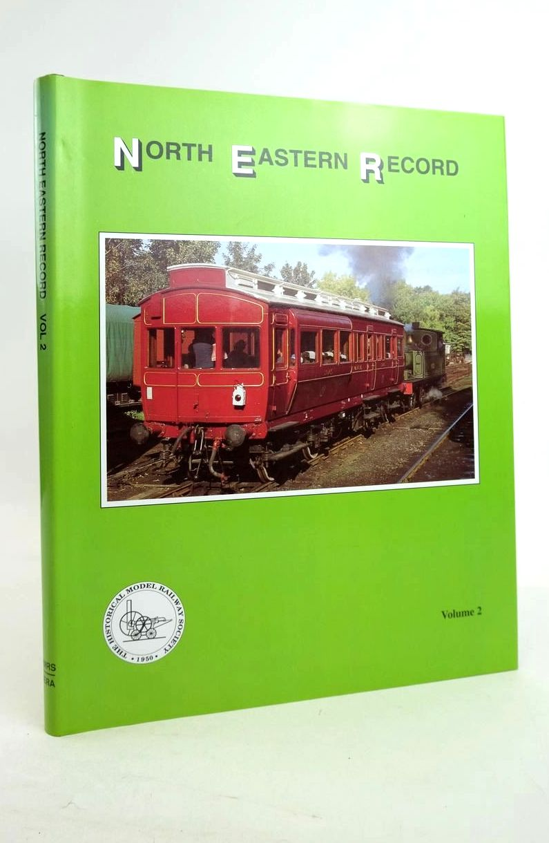 Photo of NORTH EASTERN RECORD VOLUME 2 written by Dawson, John B. Mallon, John F. Prattley, Ron et al, published by Historical Model Railway Society (STOCK CODE: 1821206)  for sale by Stella & Rose's Books