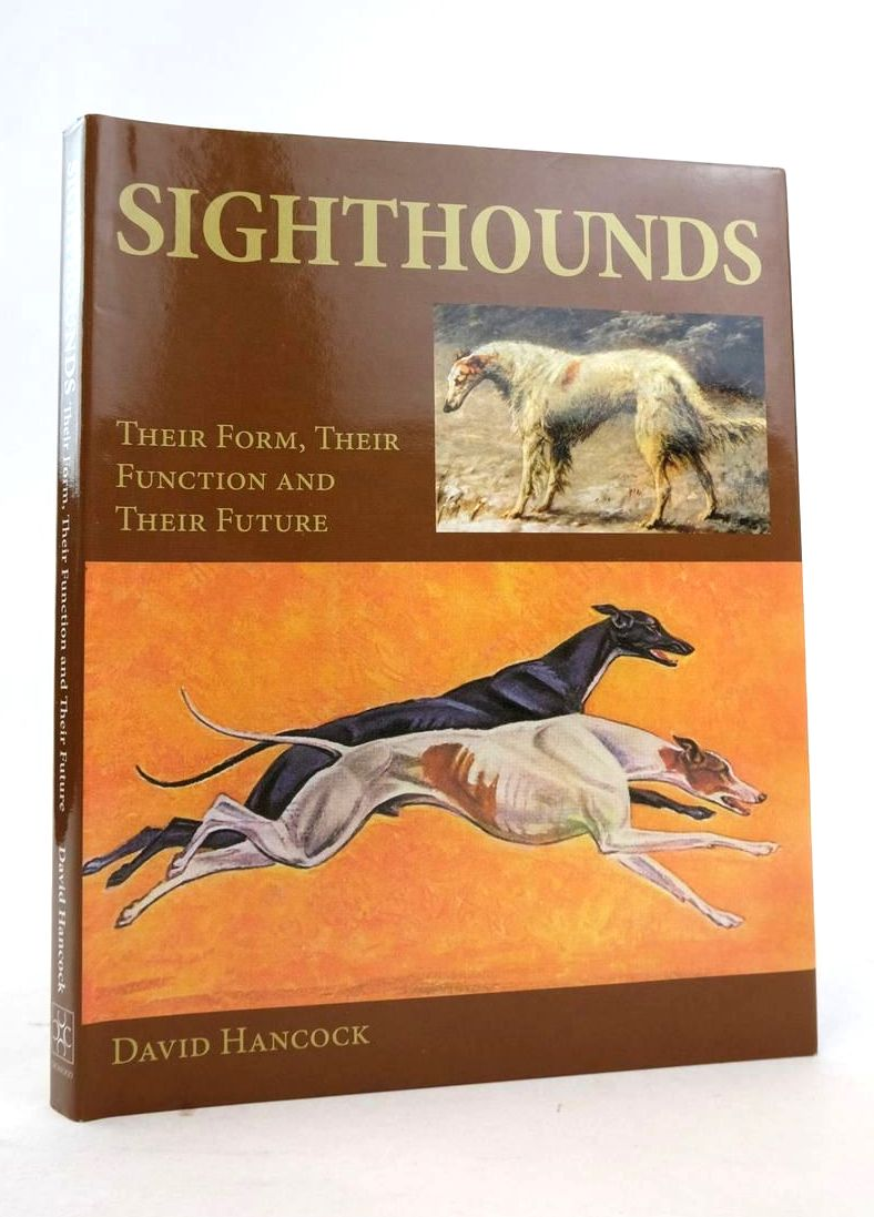 Photo of SIGHTHOUNDS: THEIR FORM, THEIR FUNCTION AND THEIR FUTURE written by Hancock, David published by The Crowood Press (STOCK CODE: 1821208)  for sale by Stella & Rose's Books