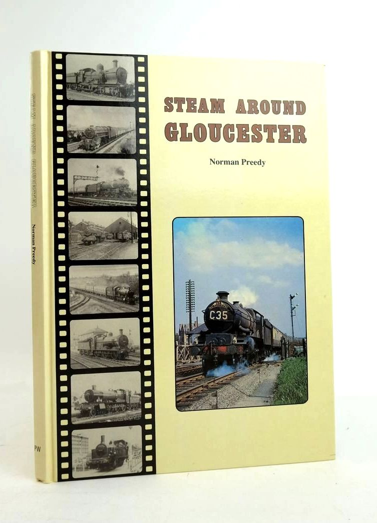 Photo of STEAM AROUND GLOUCESTER written by Preedy, Norman published by Peter Watts (STOCK CODE: 1821215)  for sale by Stella & Rose's Books