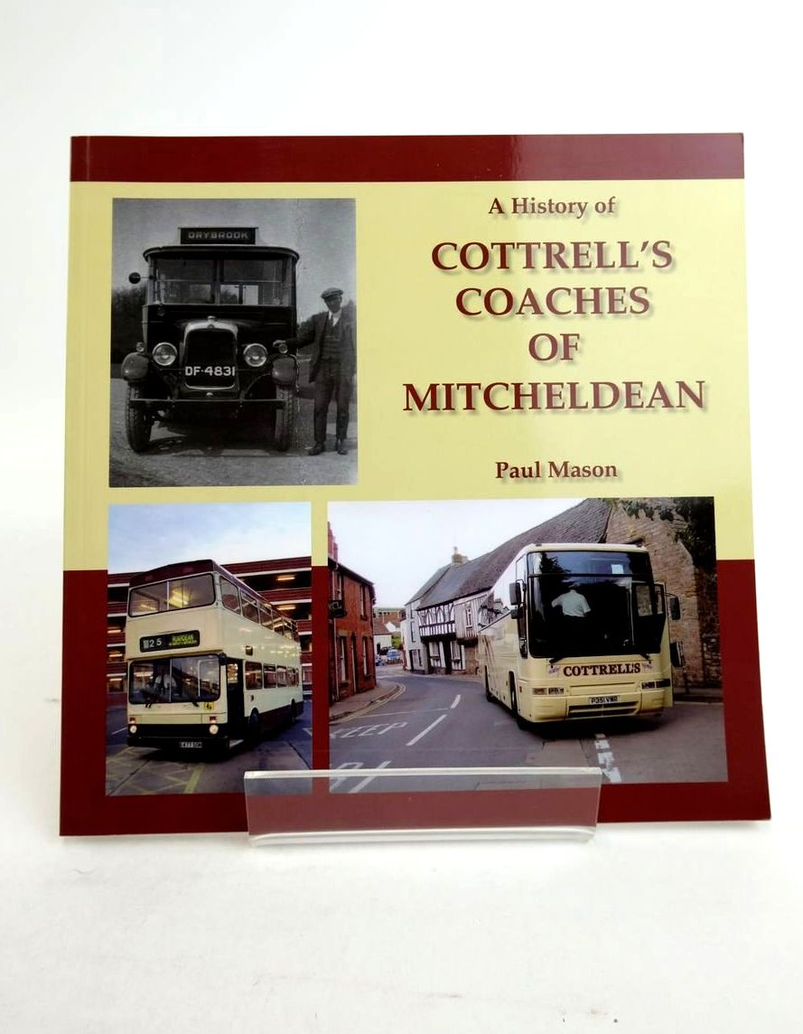 Photo of A HISTORY OF COTTRELL'S COACHES OF MITCHELDEAN written by Mason, Paul published by Black Dwarf Publications (STOCK CODE: 1821221)  for sale by Stella & Rose's Books
