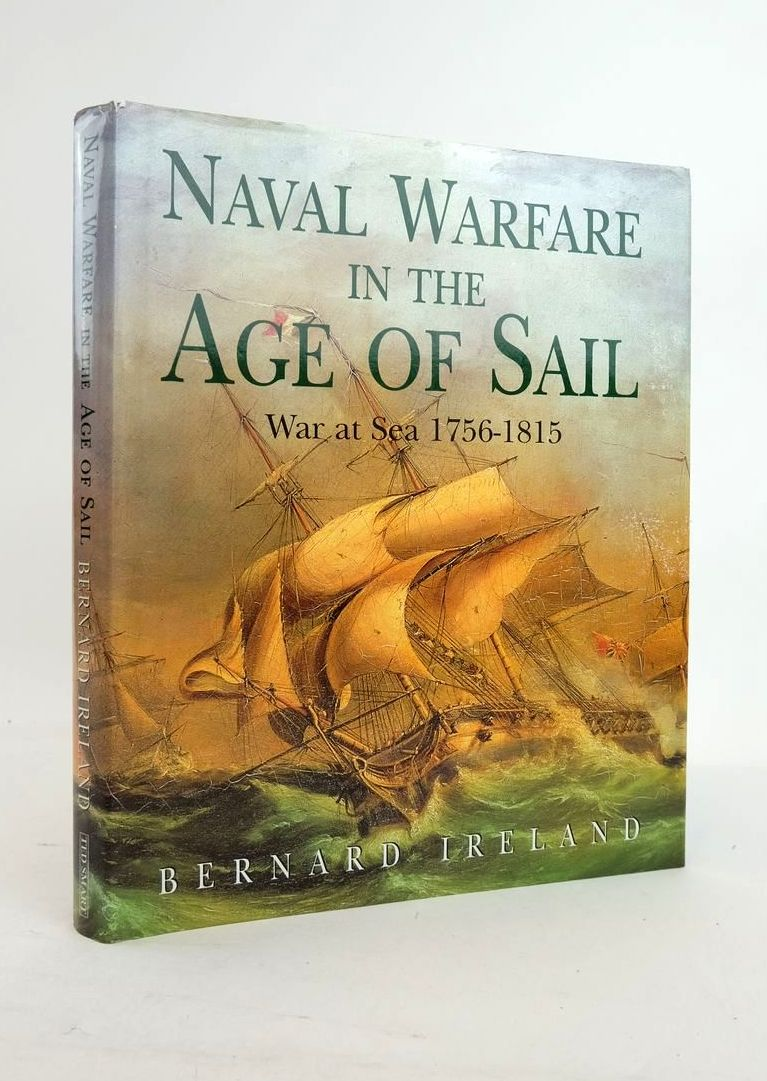 Photo of NAVAL WARFARE IN THE AGE OF SAIL written by Ireland, Bernard published by Ted Smart (STOCK CODE: 1821237)  for sale by Stella & Rose's Books