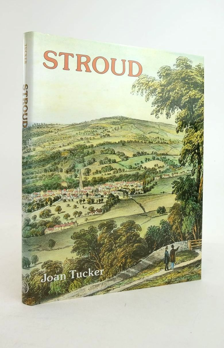 Photo of STROUD: A PICTORIAL HISTORY written by Tucker, Joan published by Phillimore (STOCK CODE: 1821239)  for sale by Stella & Rose's Books