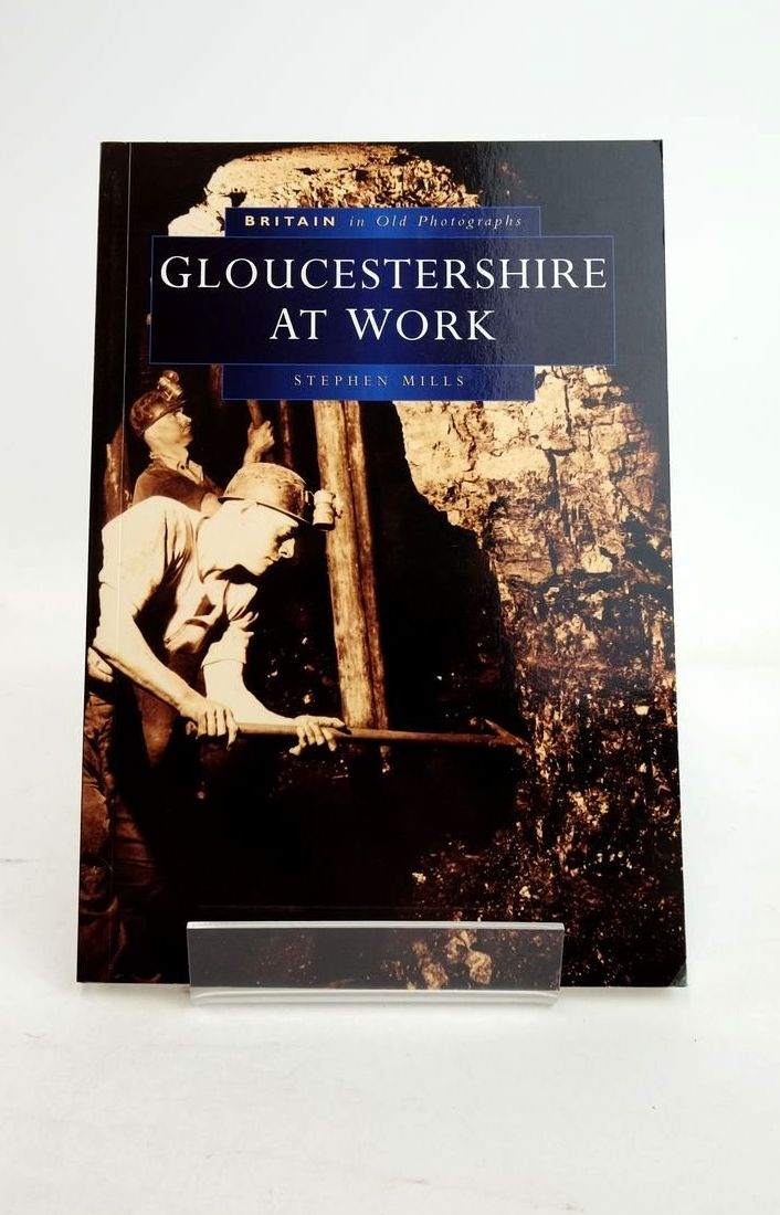 Photo of GLOUCESTERSHIRE AT WORK- Stock Number: 1821240