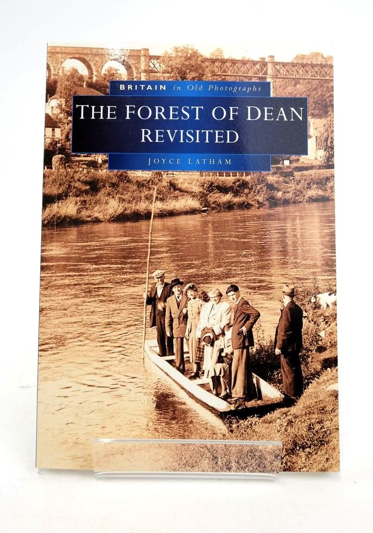 Photo of THE FOREST OF DEAN REVISITED written by Latham, Joyce published by Sutton Publishing (STOCK CODE: 1821241)  for sale by Stella & Rose's Books