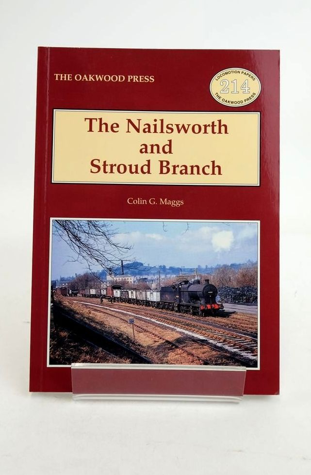 Photo of THE NAILSWORTH AND STROUD BRANCH (LOCOMOTION PAPERS 214)- Stock Number: 1821245