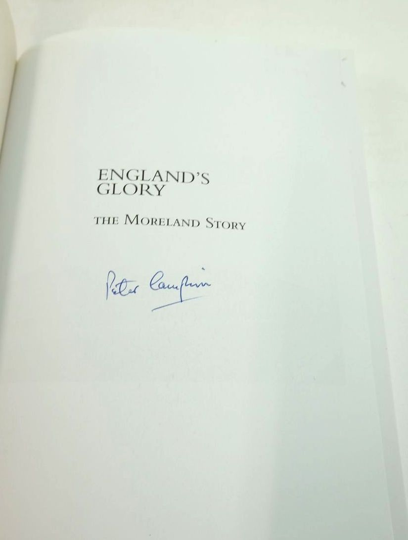 Photo of ENGLAND'S GLORY: THE MORELAND STORY written by Campion, Peter published by Tempus (STOCK CODE: 1821259)  for sale by Stella & Rose's Books